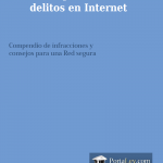 Gua prctica de delitos en Internet, por Abogados Portaley.